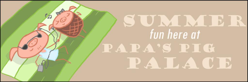 © Papa's Pig Palace - Image Credit to Petera